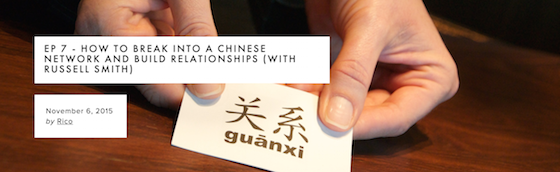 How To Break Into a Chinese Network & Build Relationships (Source Find Asia Podcast)